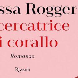 La cercatrice di corallo Roggeri Rizzoli