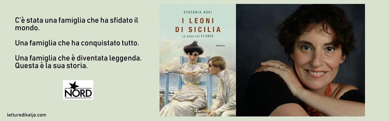 I leoni di Sicilia Stefania Auci Nord letturedikatja.com