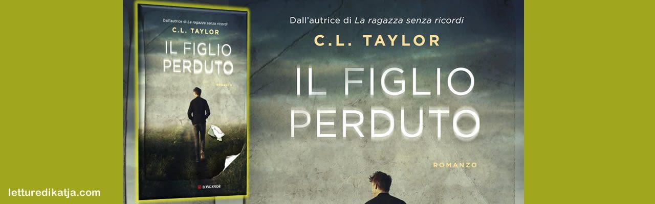 Il figlio perduto C.J. Taylor Longanesi