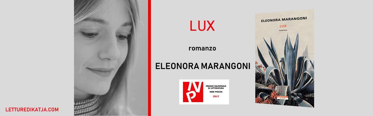 Eleonora-Marangoni Lux Neri Pozza letturedikatja.com
