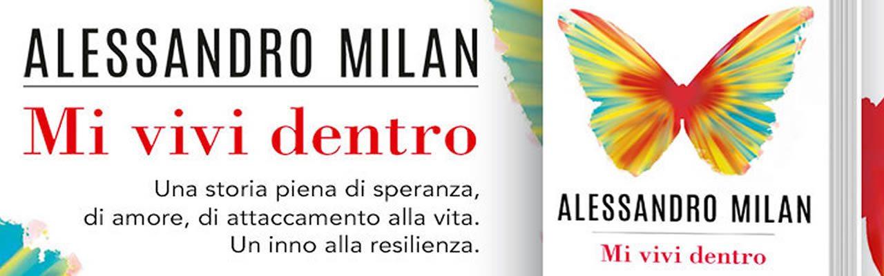MI vivi dentro Alessandro Milan DeAPlaneta