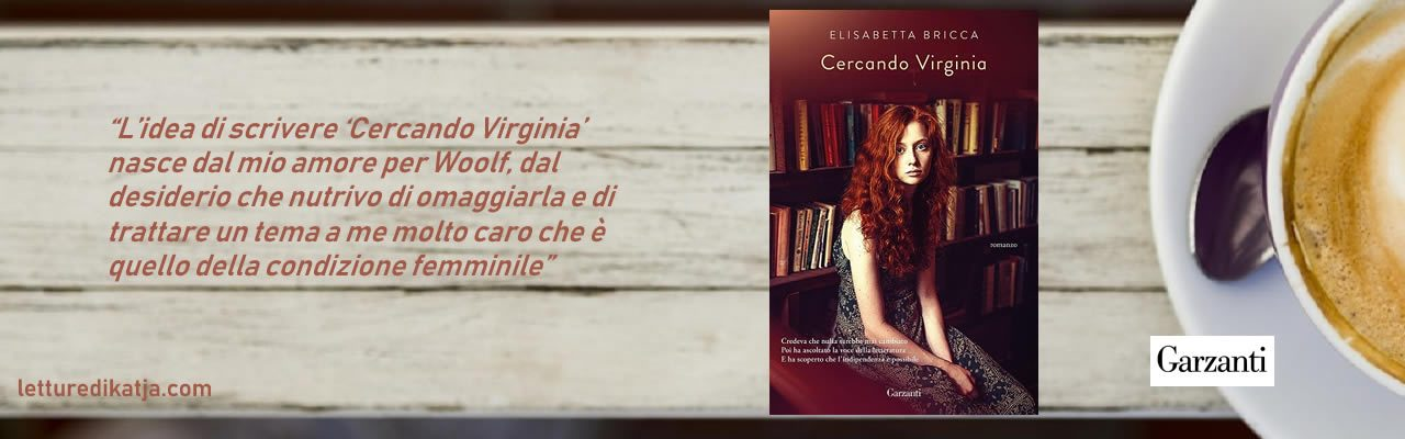 Cercando Virginia Elisabetta Bricca Garzanti letturedikatja.com
