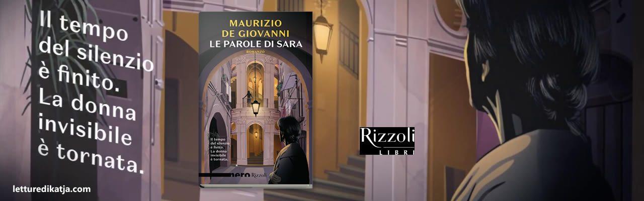 le parole di sara maurizio de giovanni rizzoli letturedikatja.com