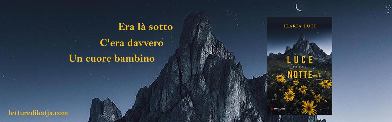 Luce della notte Ilaria Tuti Longanesi letturedikatja.com
