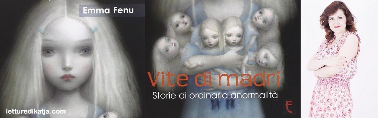Vite di madri Emma Fen Echos Edizioni letturedikatja.com