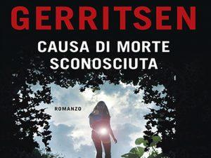 Recensione: Causa di morte sconosciuta <br> di Tess Gerritsen, Longanesi