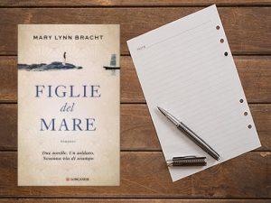 Figlie del mare <br> di Mary Lynn bracht, Longanesi