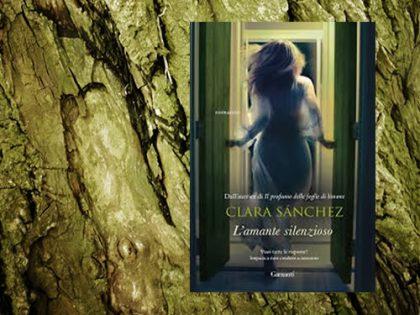 Recensione: L&#8217;amante silenzioso <br> di Clara Sànchez