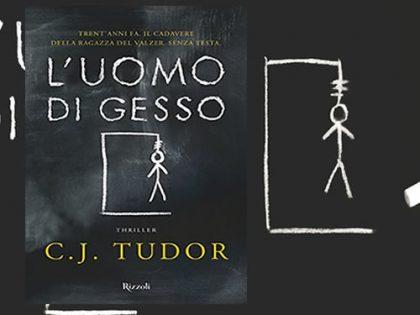 Recensione: L&#8217;uomo di gesso <br> di C.J. Tudor, Rizzoli