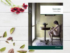 Recensione: Lucore <br> di Elisa Origi, L'Erudita
