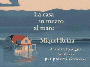 La casa in mezzo al mare <br> di Miquel Reina, Nord