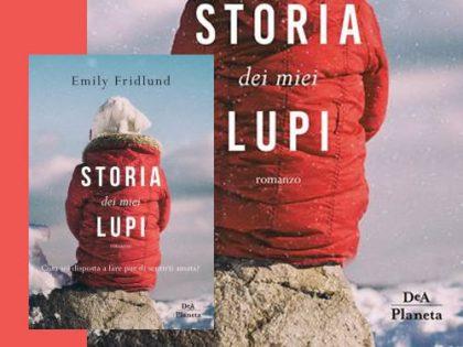 Storia dei miei lupi <br> di Emily Fridlund, deAPlaneta