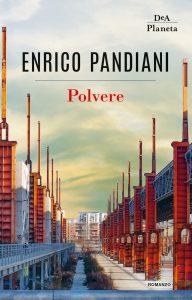 Polvere Enrico Pandiani DeA Planetra Libri