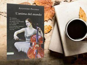 L&#8217;anima del mondo <br> Alejandro Palomas, Neri Pozza