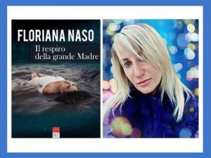 Il respiro della grande Madre <br> di Floriana Naso, Brè Edizioni