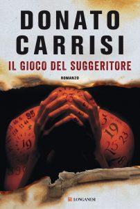 Il gioco del suggeritore Donato Carrisi Longanesi letturedikatja.com