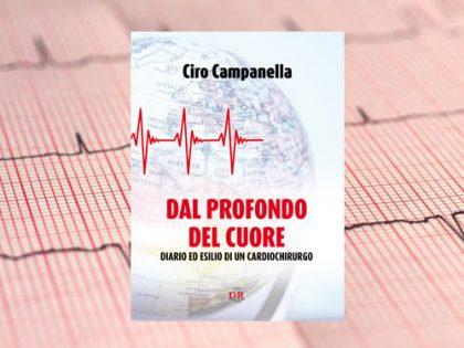 Dal profondo del cuore &#8211; Campanella <br> Diario ed esilio di un cardiochirurgo