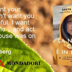 La nostra casa è in fiamme Greta Thunberg Mondadori letturedikatja.com