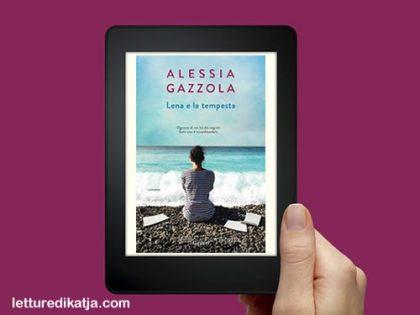 Lena e la tempesta <br> di Alessia Gazzola, Garzanti