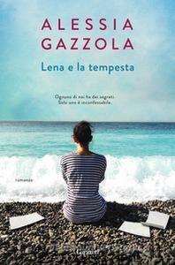 Lena e la tempesta Alessia Gazzola Garzanti letturedikatja