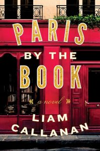 Paris by the Book Liam Callanan Penguin Random House letturedikatja.com