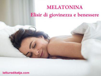Melatonina: solo benefici per la salute <br> Elisir di giovinezza e benessere