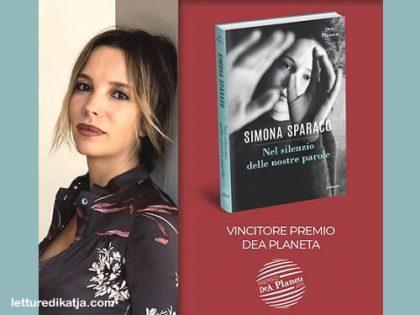 Nel silenzio delle nostre parole <br> di Simona Sparaco, DeA Planeta