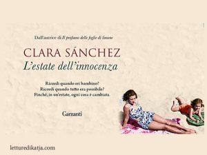 L'estate dell'innocenza <br> di Clara Sànchez, Garzanti