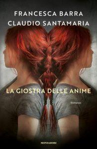 La giostra delle anime Francesca Barra Claudio Santamaria Libri Mondadori letturedikatja.com
