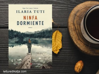 Ninfa dormiente <br> di Ilaria Tuti, Longanesi