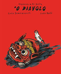 'O DIAVOLO Francesco di Bella, Luca Scornaienchi, Luca Ralli, Rond Robin Editrice, letturedikatja.com