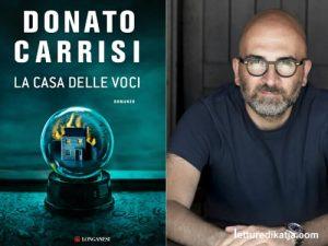 La casa delle voci <br> di Donato Carrisi, Longanesi