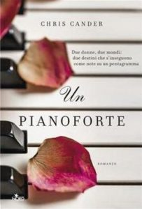 Un pianoforte Chris Cander Editrice Nord letturedikatja.com