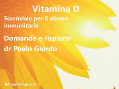 Vitamina D: essenziale per il sistema immunitario – Domande e risposte