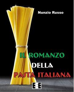il romanzo della pasta italian Nunzio Russo EEEbook letturedikatja.com