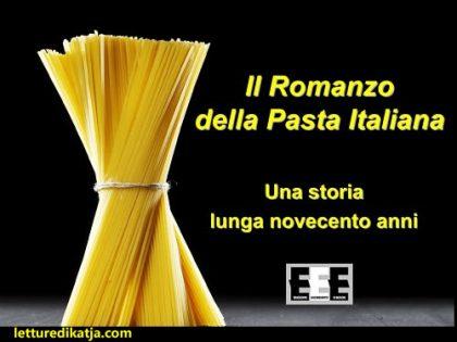 Il romanzo della pasta italiana <br> di Nunzio Russo, EEE-book