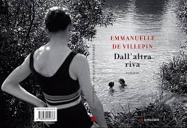 Dall'altra riva Emanuelle De Villepin Longanesi letturedikatja.com
