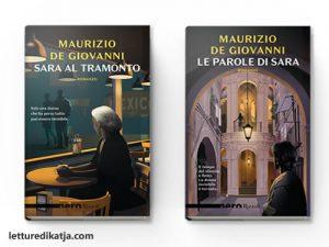 Le parole di Sara <br> di Maurizio De Giovanni, Rizzoli
