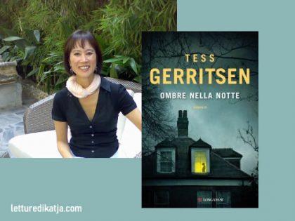 Ombre nella notte <br> di Tess Gerritsen, Longanesi