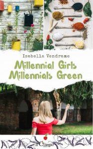 Millennial girls Millennials green Isabella Vendrame Il Ciliegio letturedikatja.com