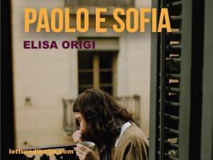 Paolo e Sofia <br> di Elisa Origi, Scatole Parlanti